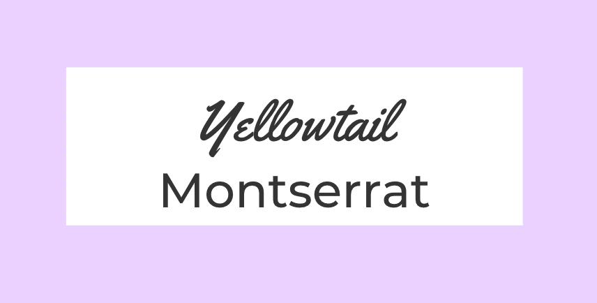 Yellowtail + Monserrat font pair