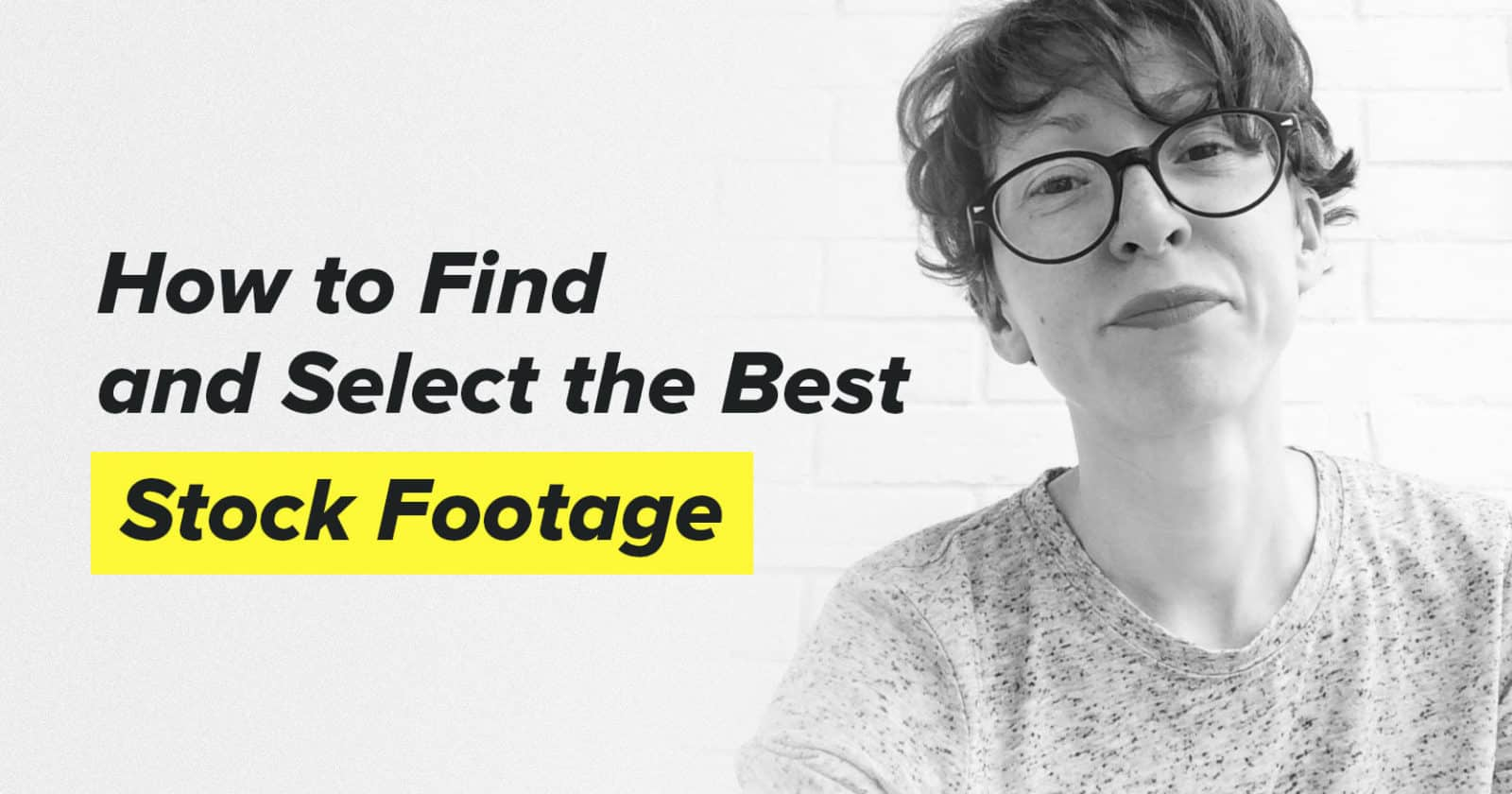 How to Find the Best Stock Footage