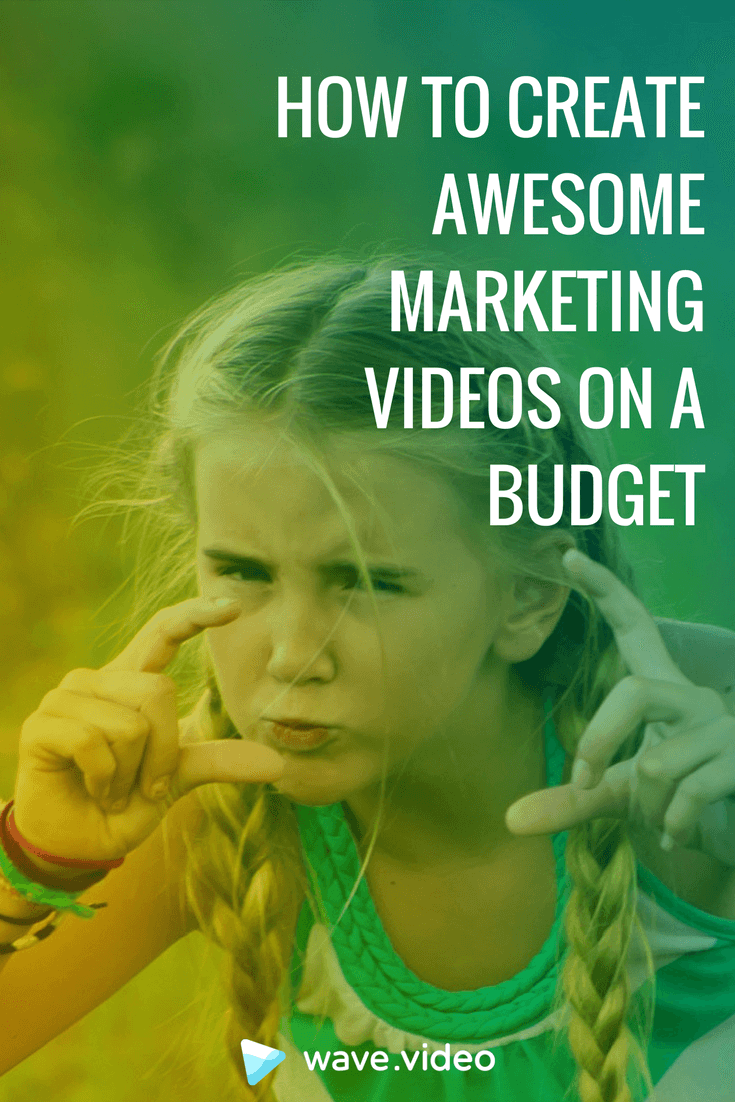 How to create awesome marketing videos on a budget