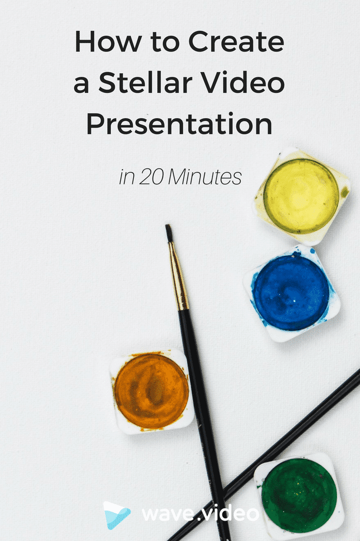 How to Create a Stellar Video Presentation in 20 Minutes