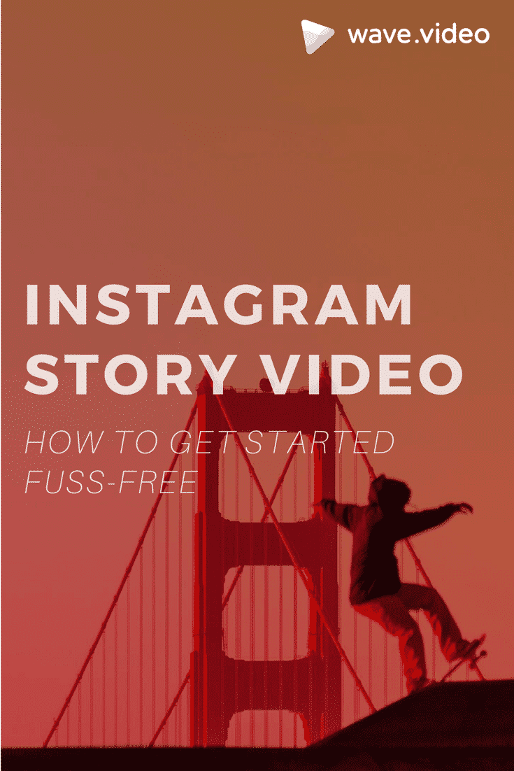 Instagram Story video: how to get started