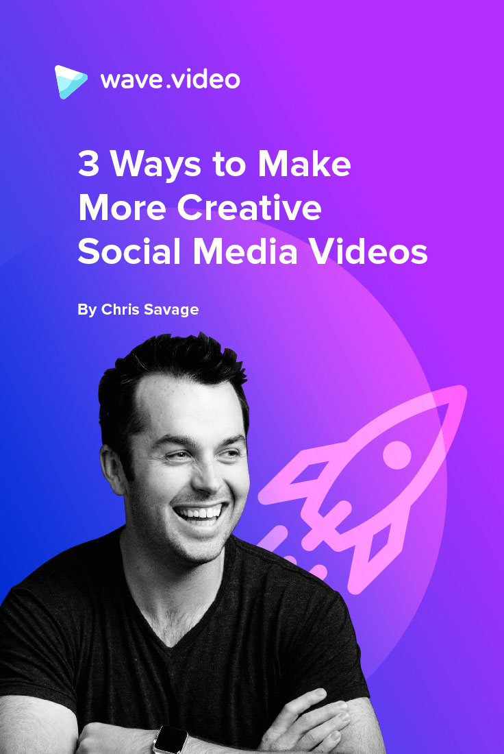 3 Ways to Make More Creative Social Media Videos