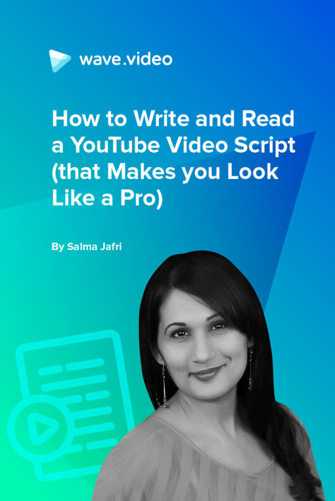 How to Write and Read a YouTube Video Script (that Makes you