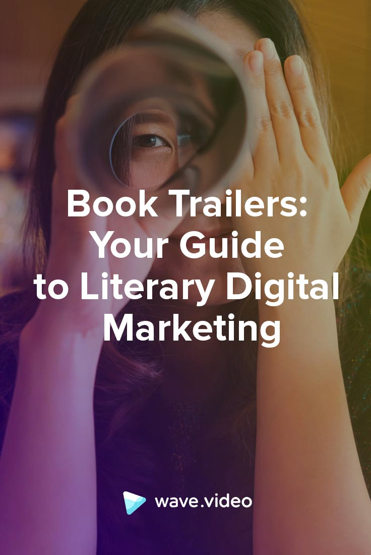Book Trailers: How to Make One for Your Next Book