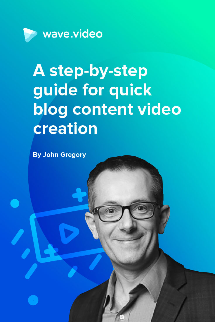 Quick Blog Content Video Creation: a Step-by-Step How-To Guide