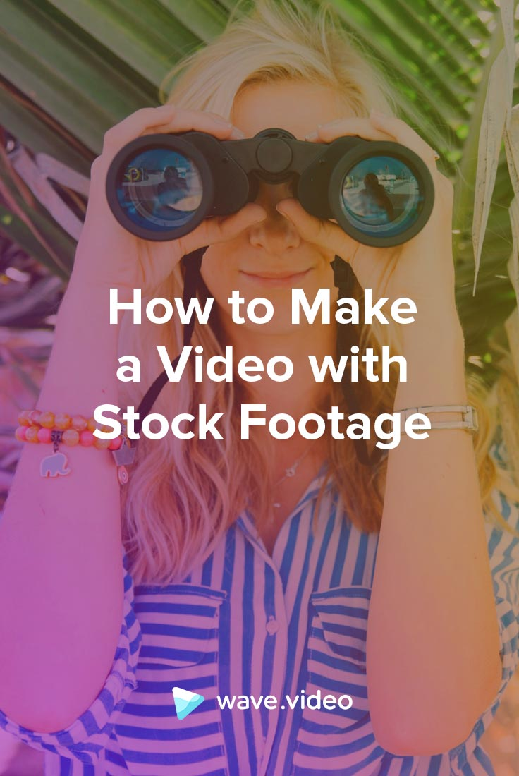 How to Make a Video with Stock Footage