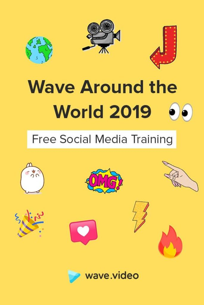 Wave Around the World 2019 - Free Social Media Training