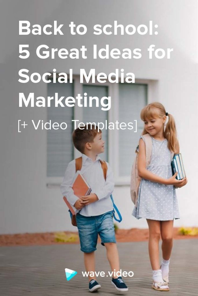 Back to school - 5 ideas for Social Media Marketing