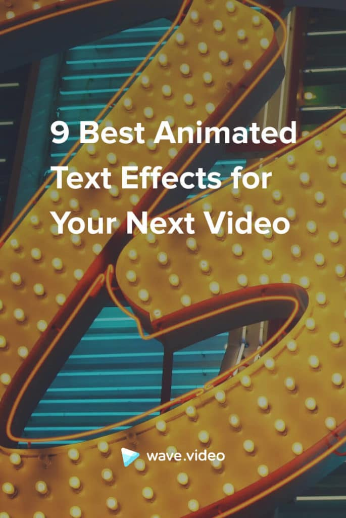 9 Best Animated Text Effects for Your Next Video