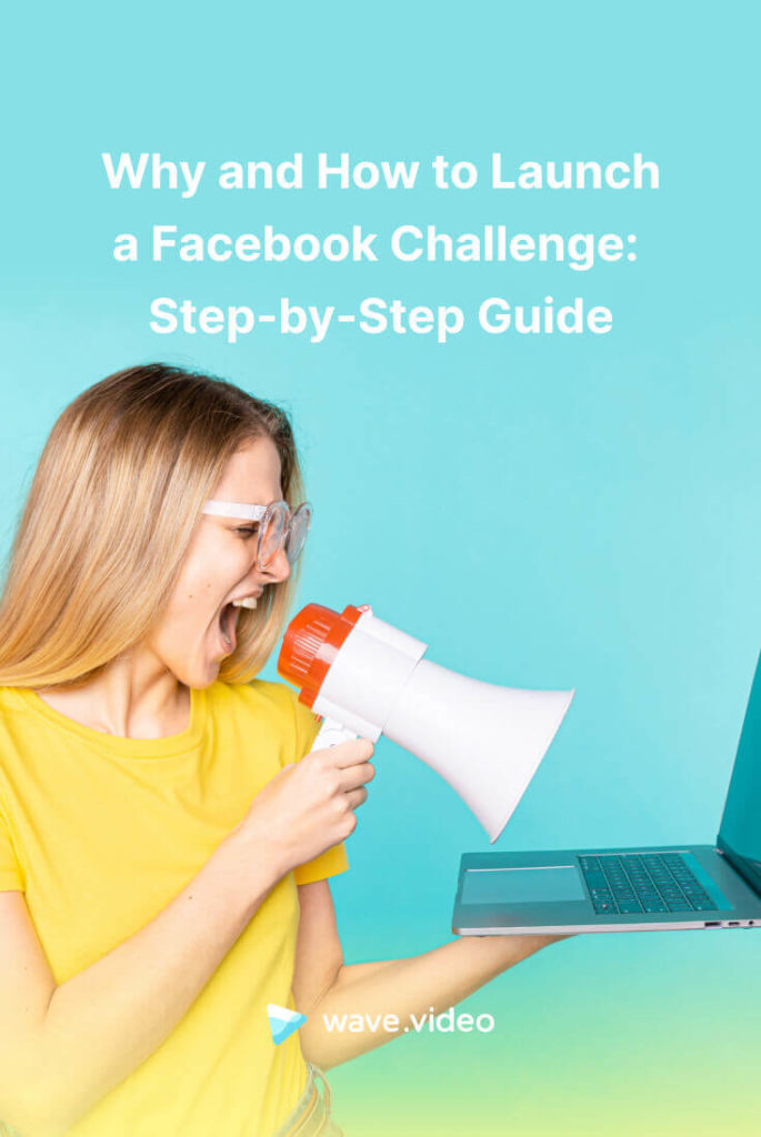 Why and How to Launch a Facebook Challenge
