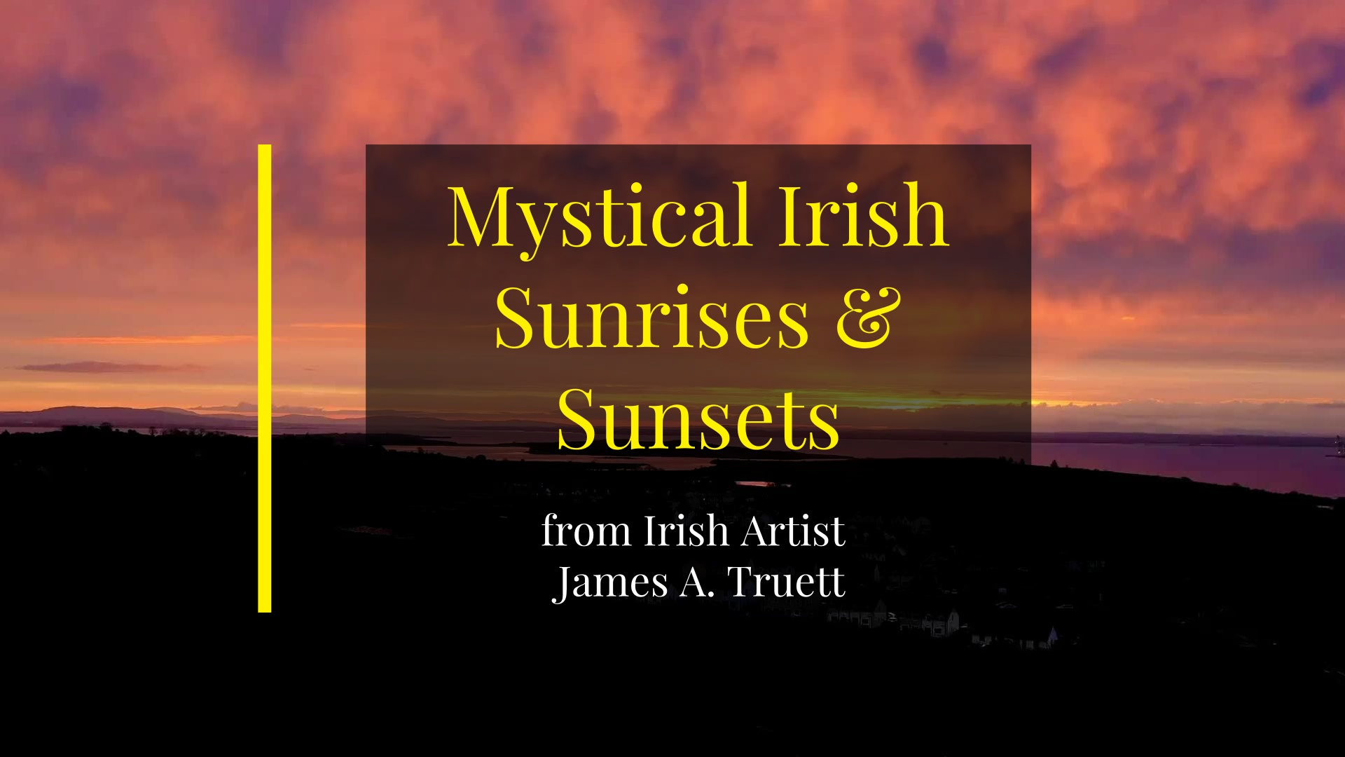 Mystical Irish Sunrises & Sunsets
