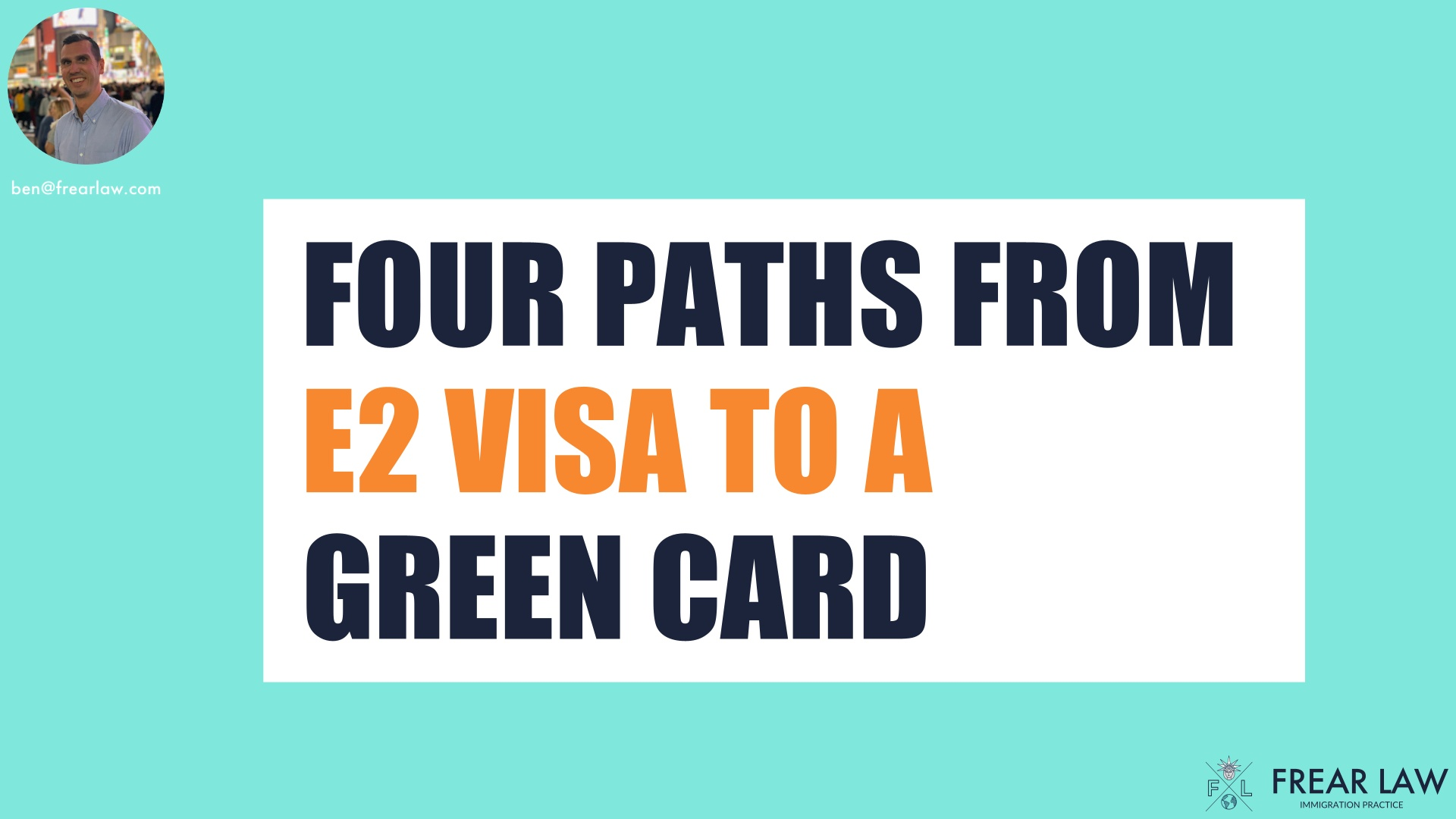 FOUR PATHS FROM E2 VISA TO A GREEN CARD