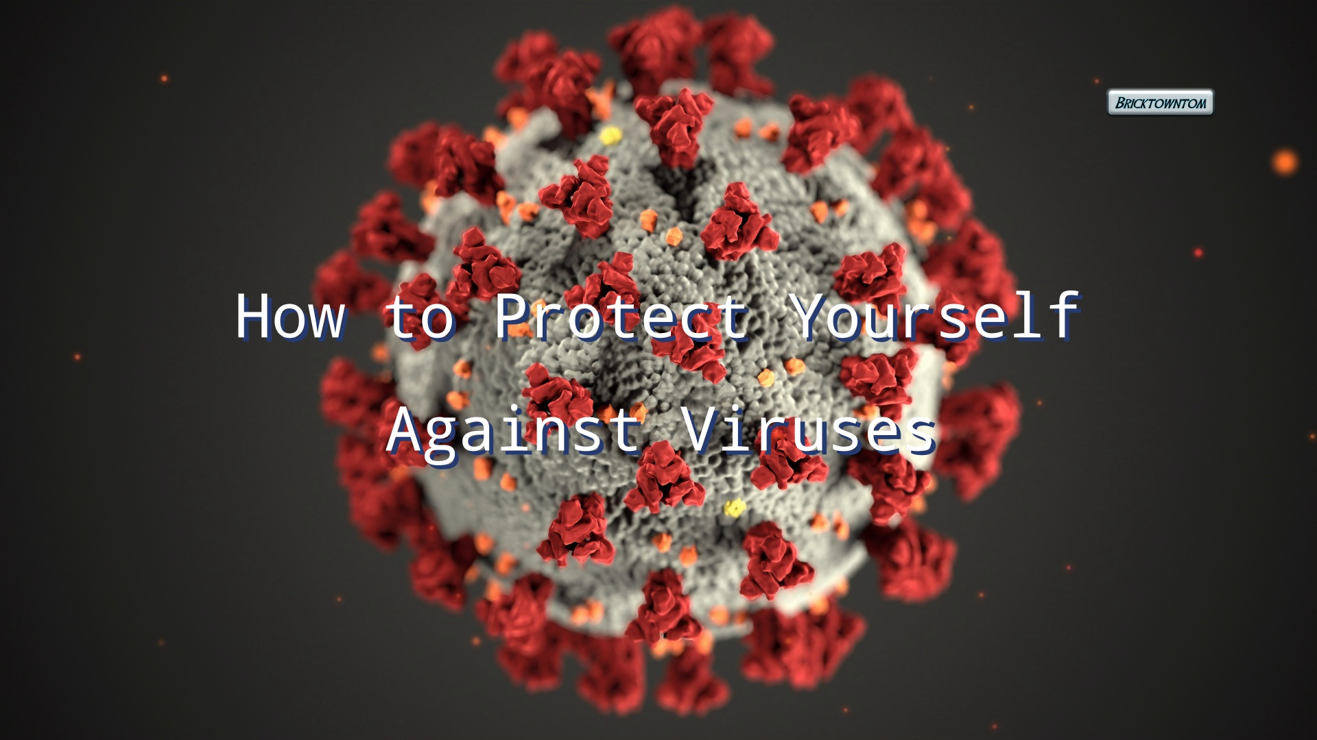 How to Protect Yourself Against Viruses