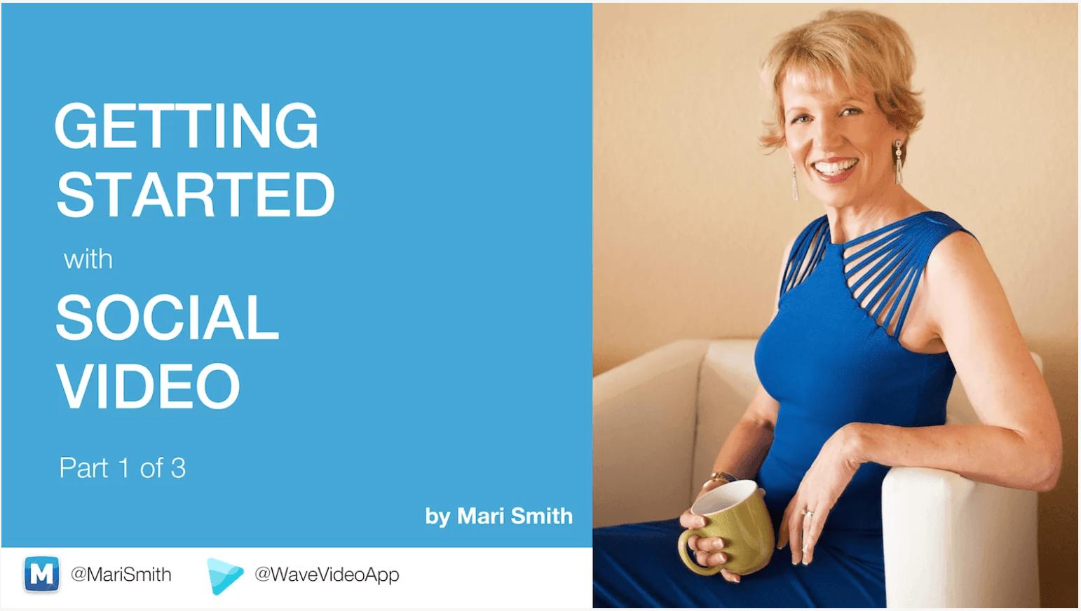 Mari Smith Tutorial Part 1_ Social Video