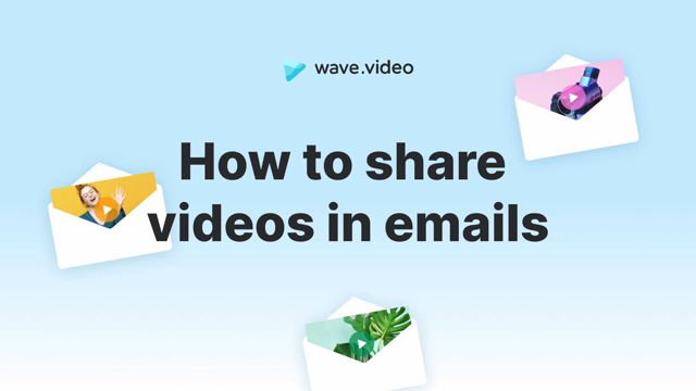 How to share your videos in emails