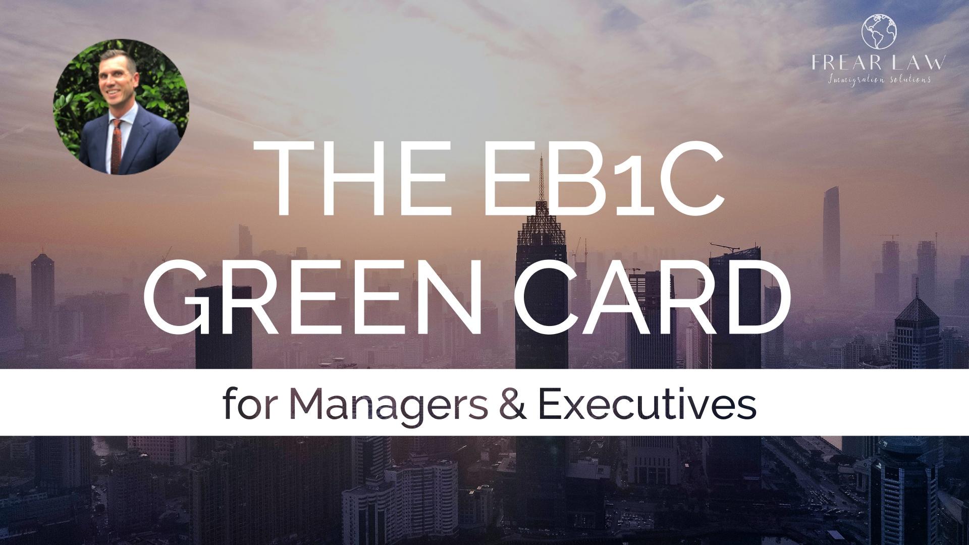 The Eb1c Green Card
