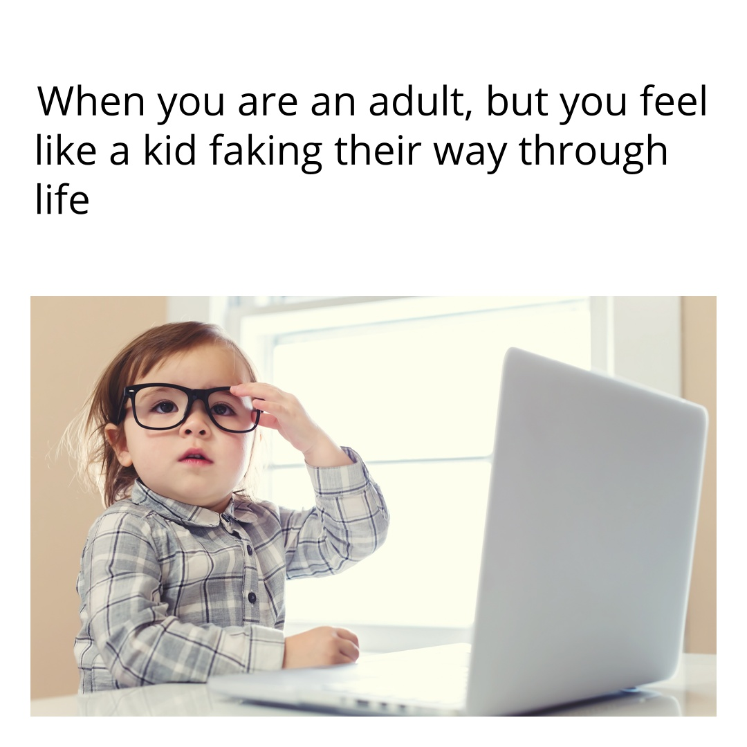Adult kid meme