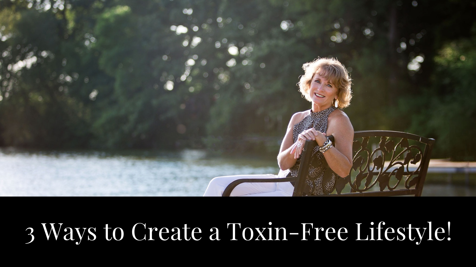 3 Ways to Create A Toxin-Free Home