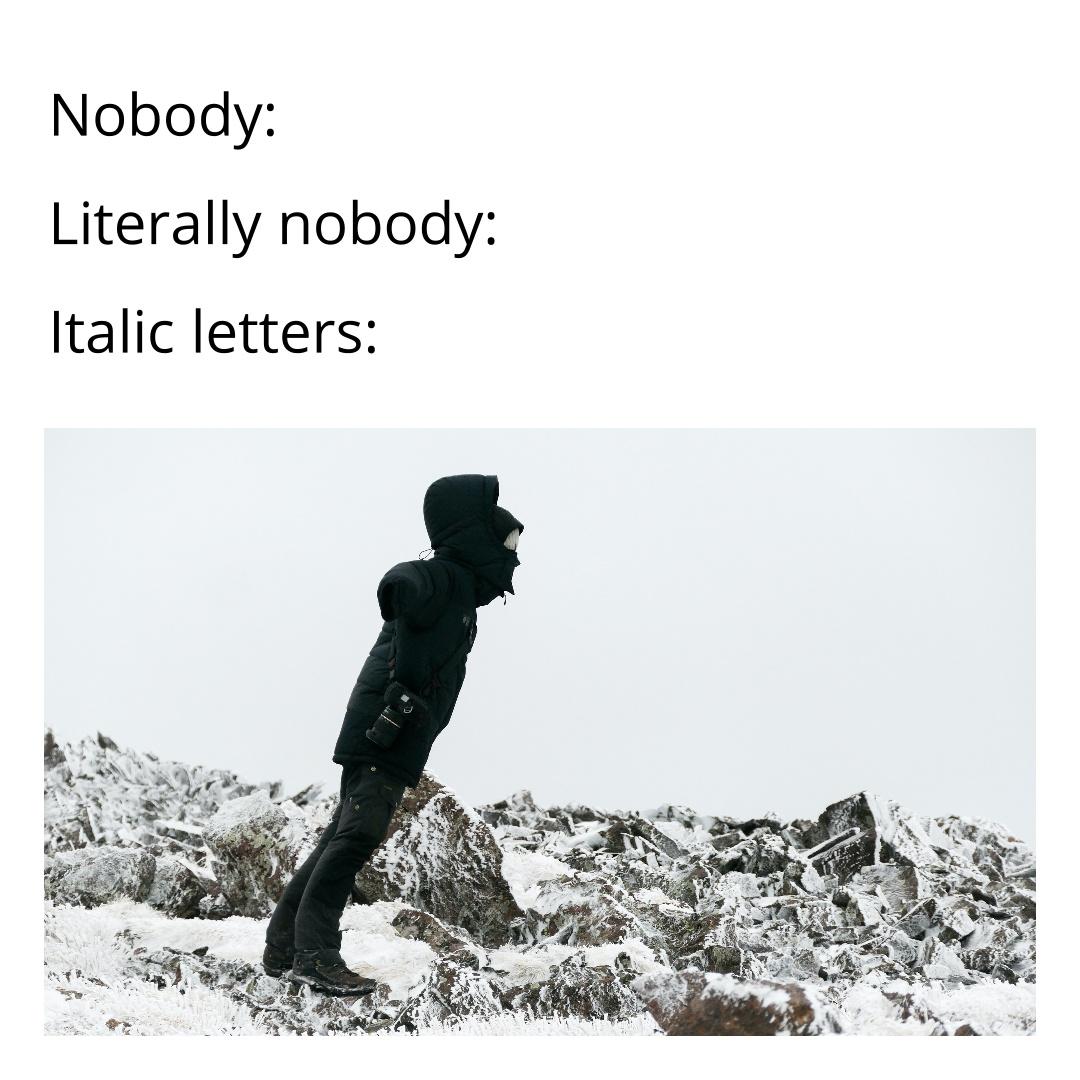 Italic letters meme