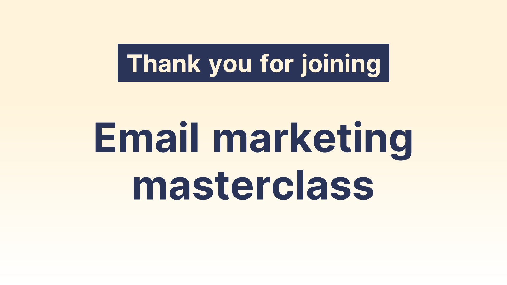 Marketing Masterclass Outro